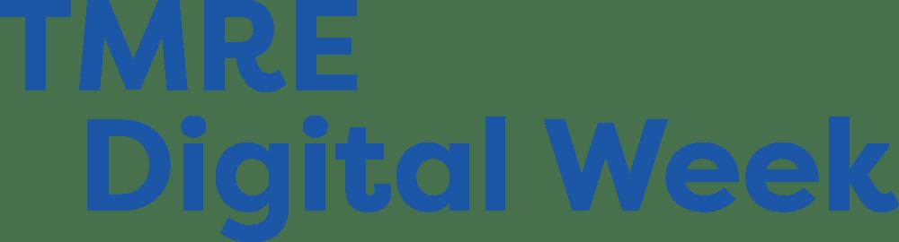 TMRE Digital Week